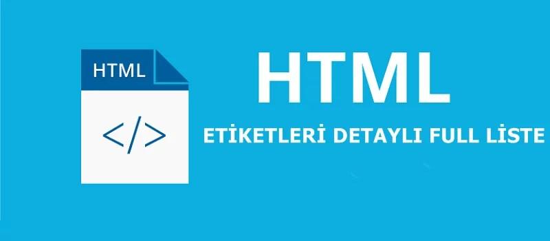 HTML Temel Etiketler Ve Full Listesi 2020