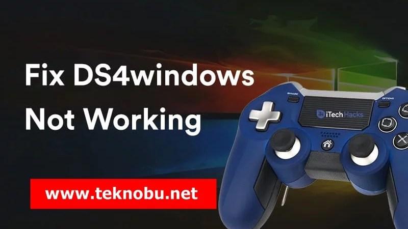 Windows 10 Oyunlarında Çalışmayan DS4Windows'u Düzeltmenin 6 Yolu