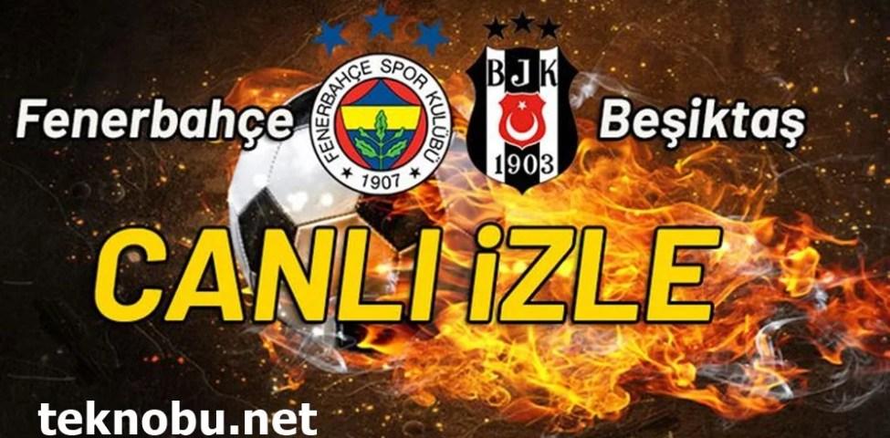 Fenerbahçe Beşiktaş Maç Detayları (21.03.2021)