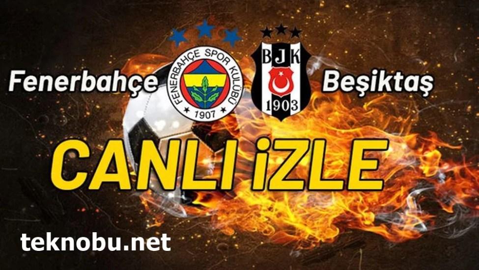 Fenerbahçe Beşiktaş Canlı İzle Justin Tv, Taraftarium24 Şifresiz Bedava İzle