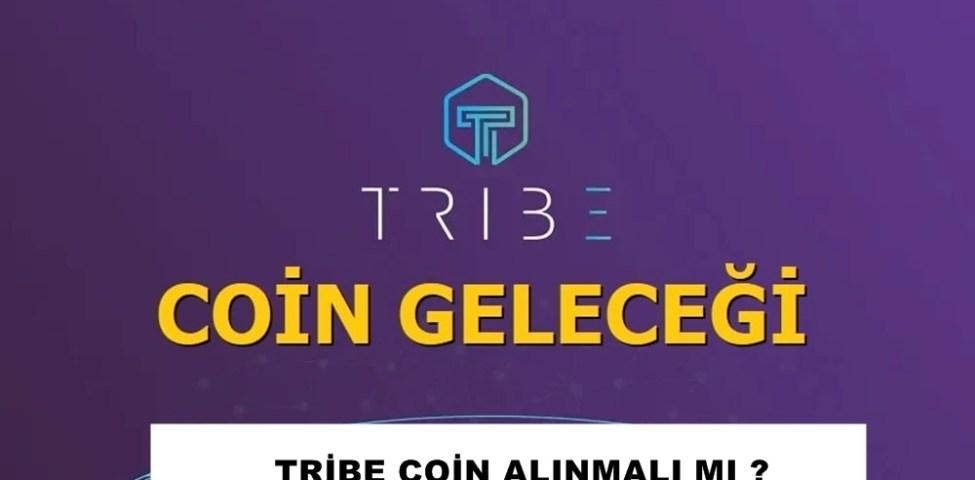 Tribe Coin Geleceği 2021-2022-2023-2024-2025