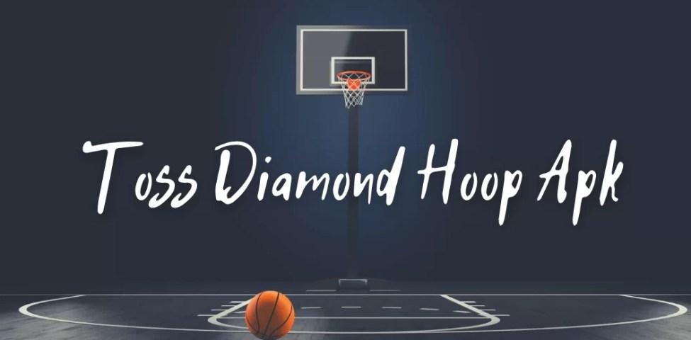 Toss Diamond Hoop Mod Apk İndir (Elmas Hileli) 2021