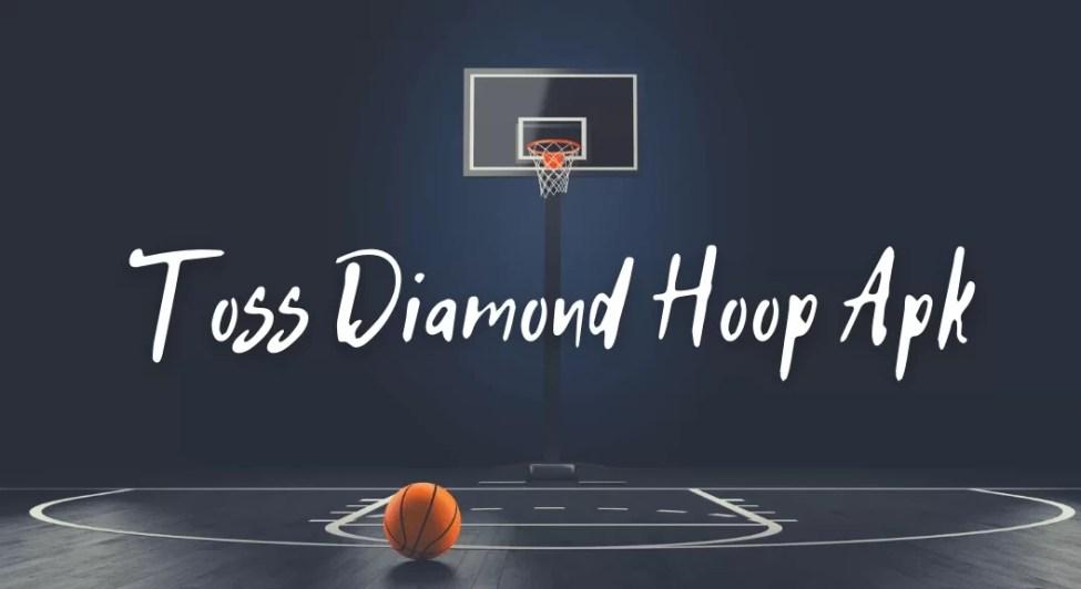 Toss Diamond Hoop Mod Apk