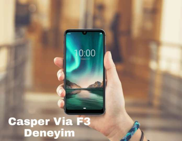 Casper Via F3 Deneyimi