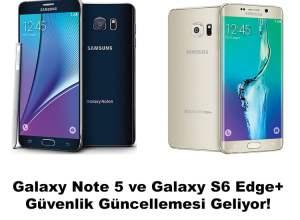 Samsung Galaxy Note 5 & Galaxy S6 Edge+ Güncelleme