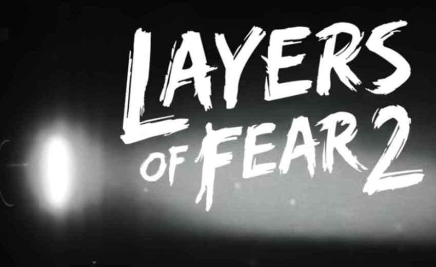 Layers of Fear 2 ücretsiz