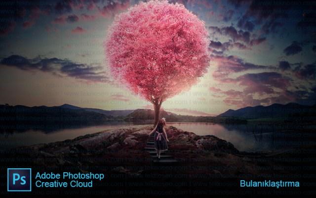 photoshop,eğitim,blur,bulanıklaştırma,arka plan