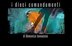 i-dieci-comandamenti-domenico-iannacone