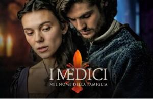 I Medici nel nome della famiglia Rai Uno