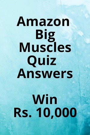 Amazon Big Muscles Quiz Answers