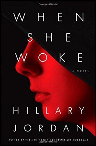 When She Woke Hillary Jordan