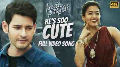 Photo of He's Soo Cute Full Video Song Download – Mp4 Song Download