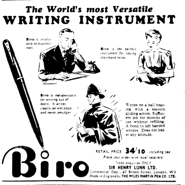 The Biro, later to become the Bic ballpoint pen.