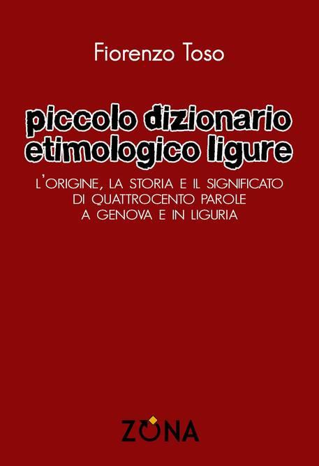 Piccolo dizionario etimologico ligure