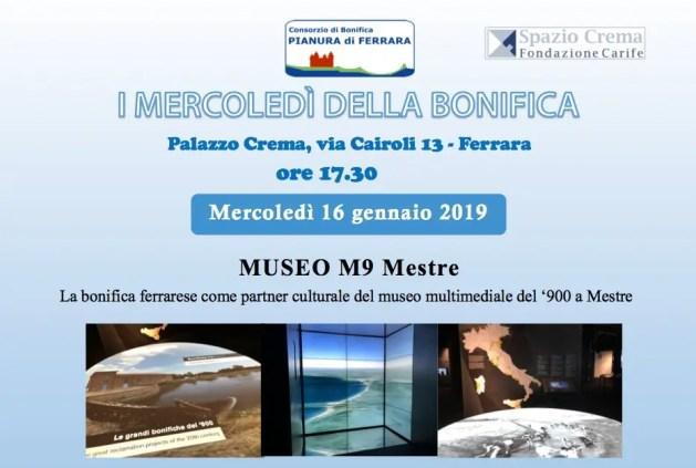 Bonifica Pianura di Ferrara e Museo M9 di Mestre: il progetto – Intervista