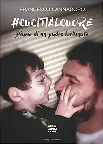 Cucitialcuore – diario di un padre fortunato: presentazione libro a Ferrara