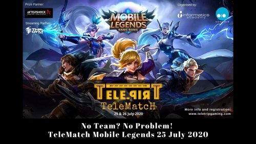 No Team? No Problem! – TeleMatch Mobile Legends 25 July 2020
