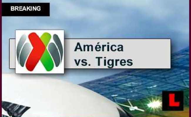 América Vs Tigres Uanl 2015 Score En Vivo Prompts Liga Mx