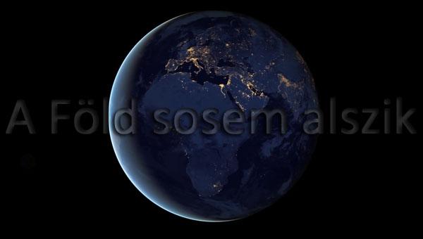 A Föld sosem alszik