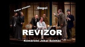 Gogol: REVIZOR – Komáromi Jókai Színház (Teljes előadás)