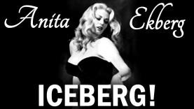 """Anita Ekberg, a """"jéghegy"""""""