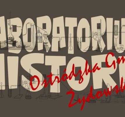 LABORATORIUM HISTORII: OSTRÓDZKA GMINA ŻYDOWSKA