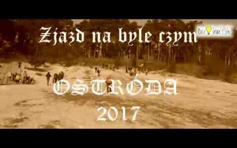 ZJAZD NA BYLE CZYM OSTRÓDA 2017