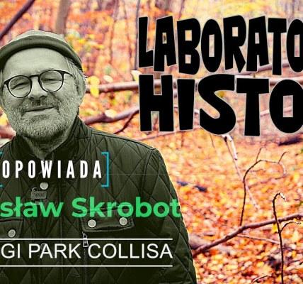 Laboratorium Historii. Ostróda - miasto błękitnych i zielonych przestrzeni. Drugi Park Collisa