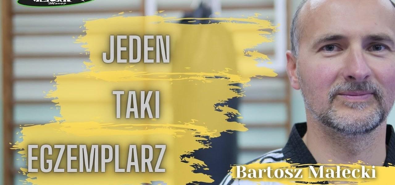 Od filmów z BRUCE'em LEE do trenera TAEKWONDO - Bartosz Małecki Jeden taki egzemplarz #18