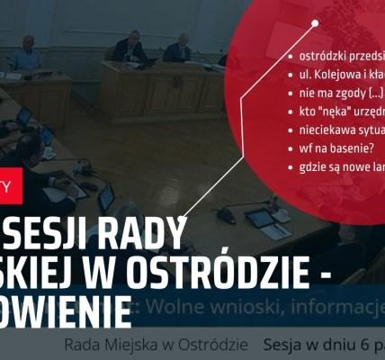 XLVII sesja Rady Miejskiej w Ostródzie w pigułce.
