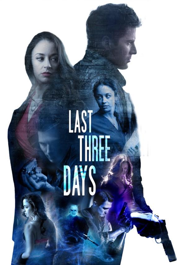 Last Three Days Poster, Robert Palmer Watkins