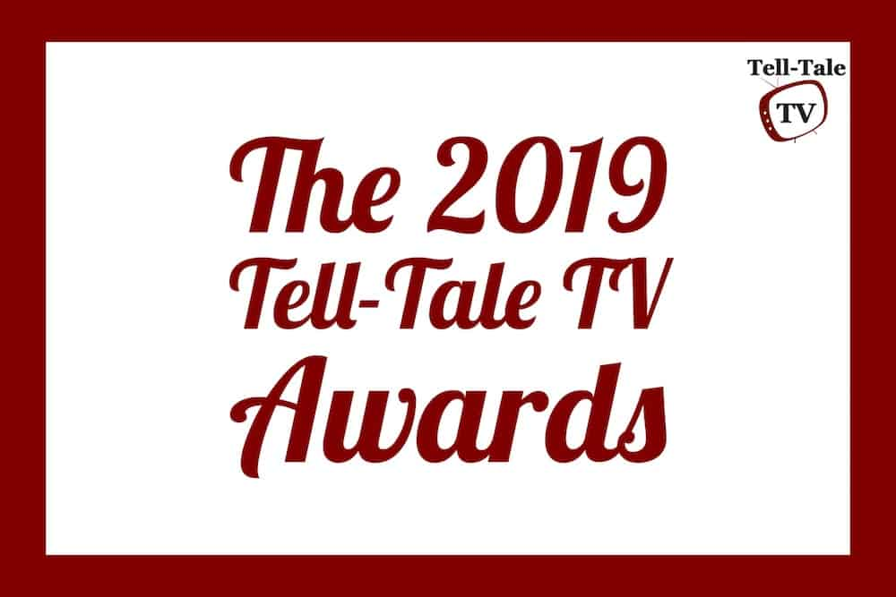Vote for Your Favorites! The 2019 Tell-Tale TV Awards (Round One)