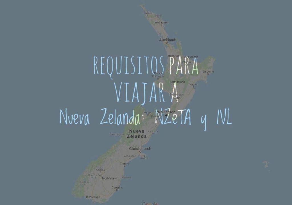 Requisitos para viajar a Nueva Zelanda