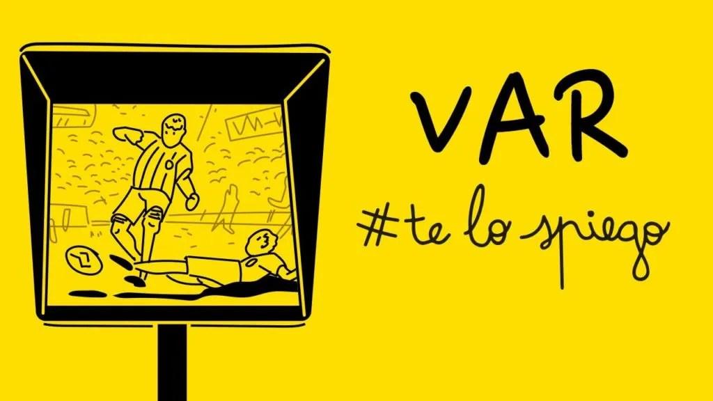 CHE COS'È IL VAR E COME FUNZIONA? #TELOSPIEGO!