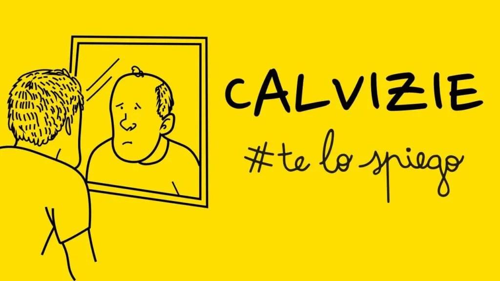PERCHÉ SI DIVENTA CALVI? #TELOSPIEGO!