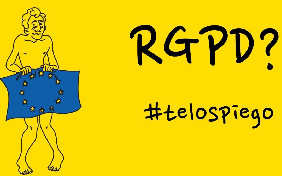 Che cos'è il RGPD (GDPR)? #TELOSPIEGO!