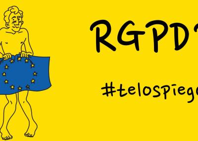 CHE COS'È L' RGPD (GDPR)? #TELOSPIEGO!