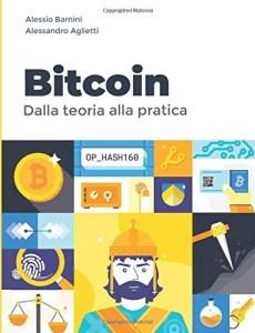 bitcoin dalla teoria alla pratica manuale blockchain criptovalute finanza digitale alessio barnini alessandro aglietti
