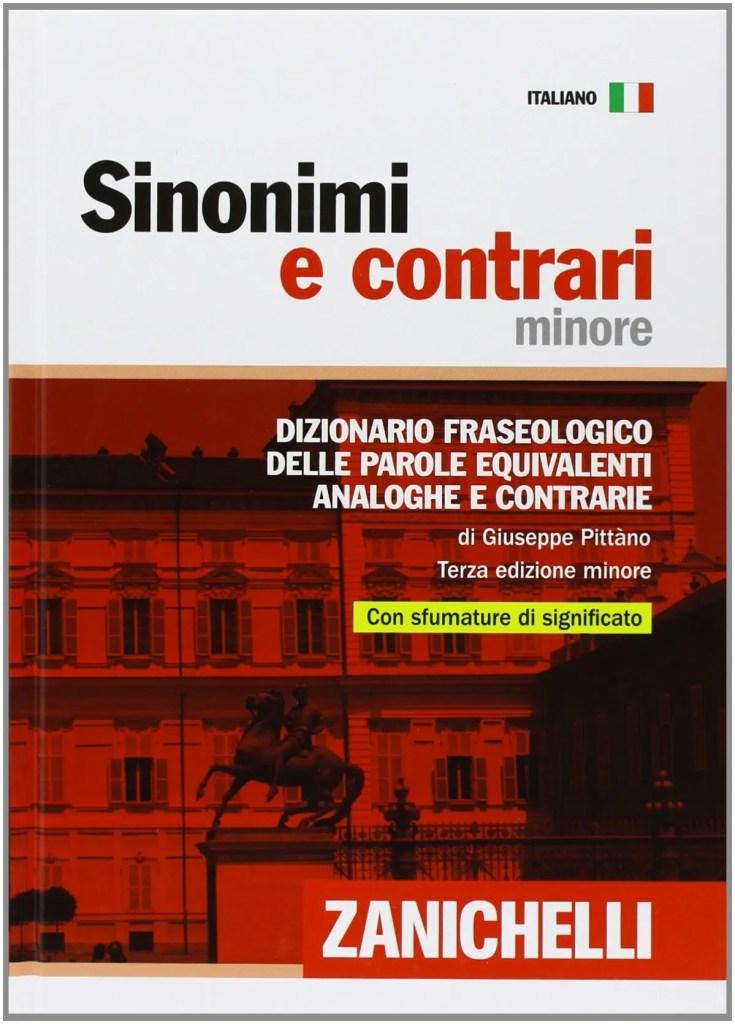 sinonimi e contrari zanichelli 2019 dizionario fraseologico edizione minore Giuseppe Pittàno