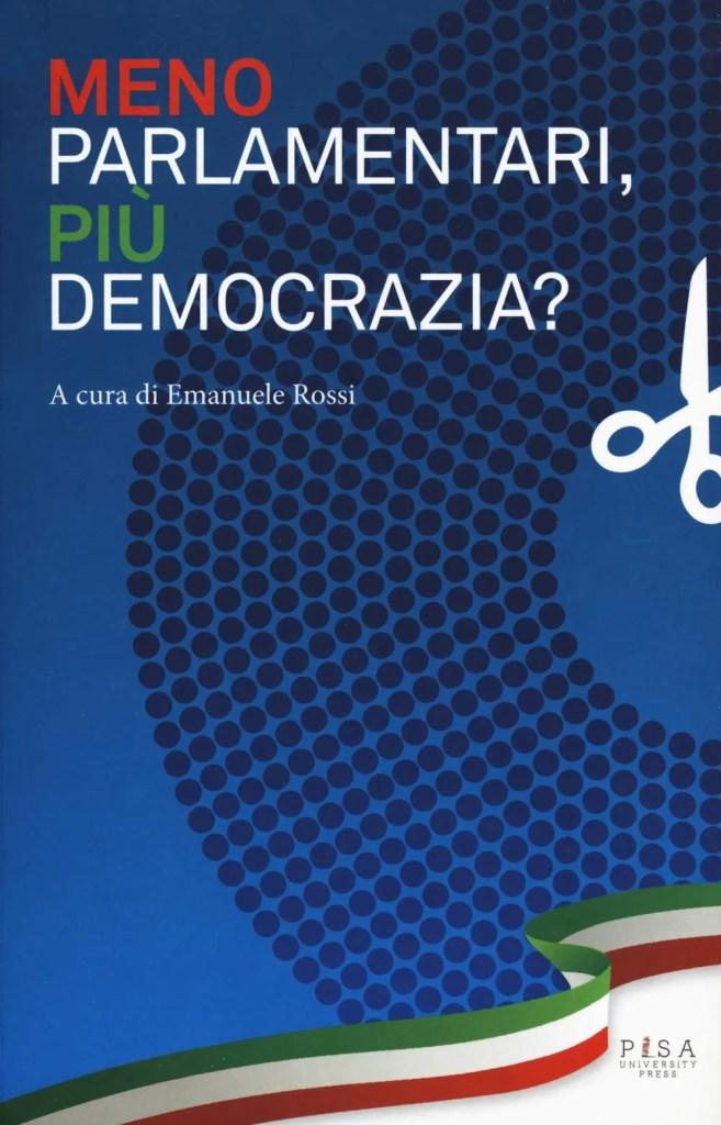 meno parlamentari più democrazia emanuele rossi saggio diritto civile referendum 2020