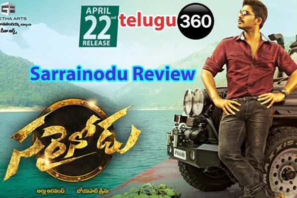 sarainodu telugu review, Allu arjun Sarrainodu review