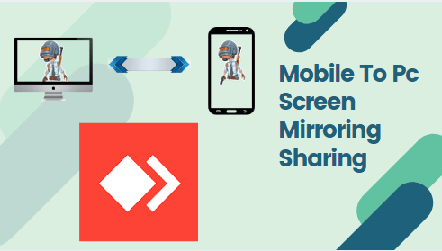 Mobile To Pc Screen Mirroring Sharing