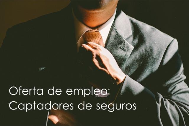 Oferta de empleo: Captadores de Seguros en toda España