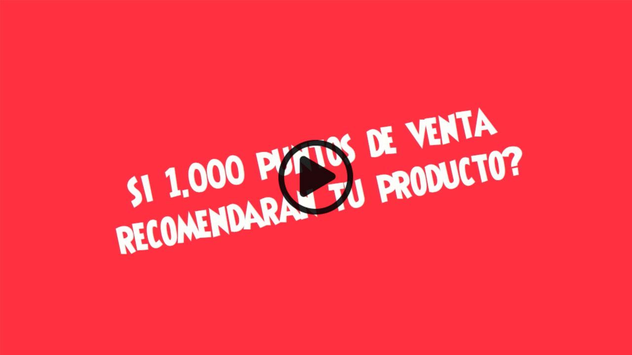 TEMA- Venderias mas si 1000 puntos de venta recomendaran tu producto