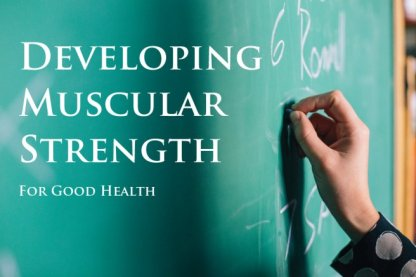 developing muscular strength for good health