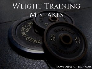 Weight Training Mistakes