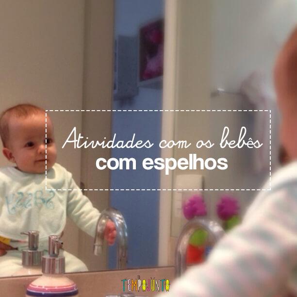 Atividades para bebês de 0 a 6 meses – #3 – Espelhos