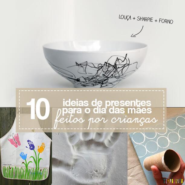 10 ideias presentes feitos pelas crianças para o Dia das Mães