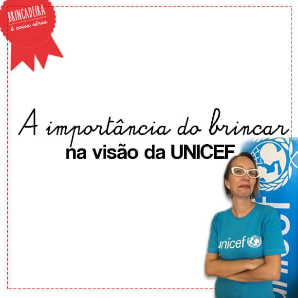 Importância do brincar na visão da Unicef – entrevista com Carolina Velho