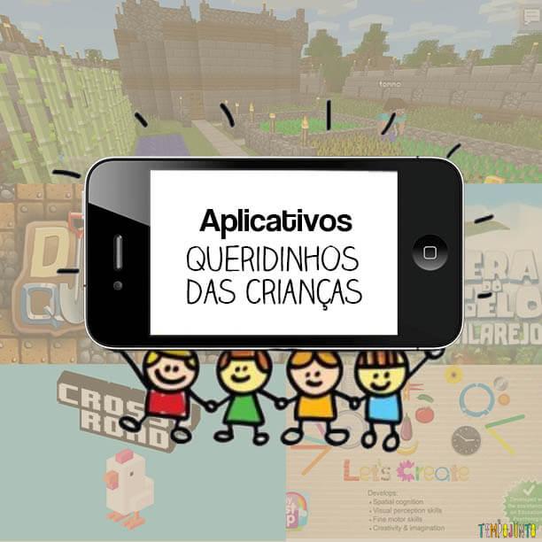 Os Apps queridinhos das crianças